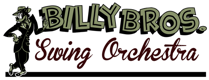 Billy Bros. Swing Orchestra