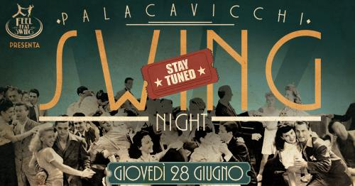 Palacavicchi SWING night